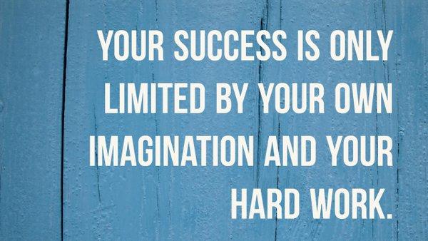 imagination and hard work